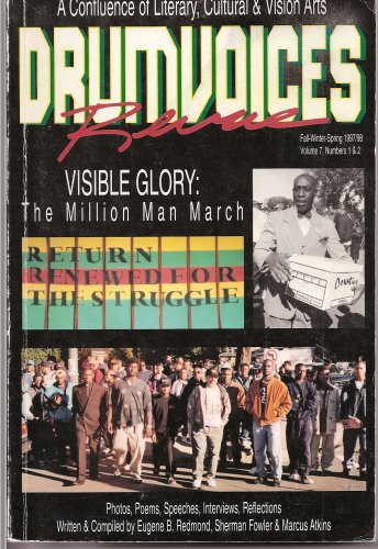 Drumvoices Revue: VISIBLE GLORY: The Million Man March (Volume 7, Numbers 1 & 2, ...