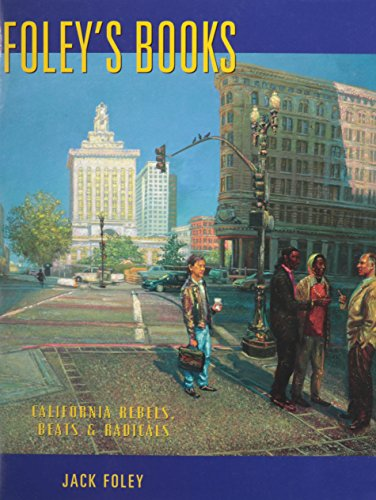 Foley's Books: California Rebels, Beats and Radicals