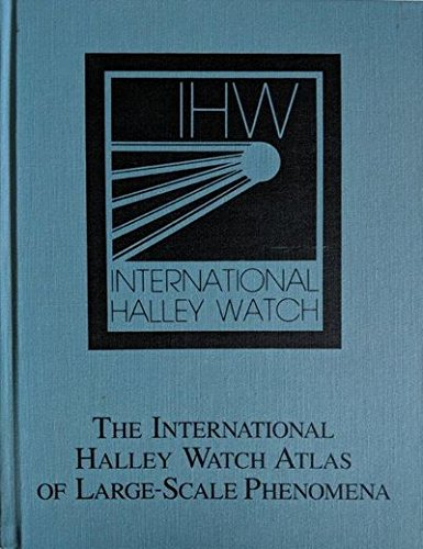The International Halley Watch Atlas of Large-Scale Phenomena