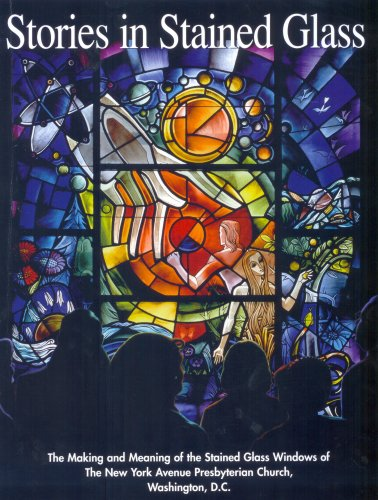 Stories in Stained Glass to Teach the: Elaine Morrison Foster;
