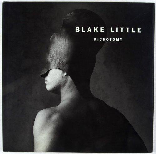 Blake Little: Dichotomy: Little, Blake