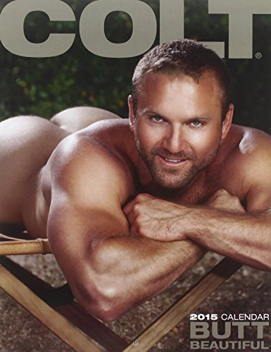9781880777909: Colt Butt Beautiful 2015 Calendar