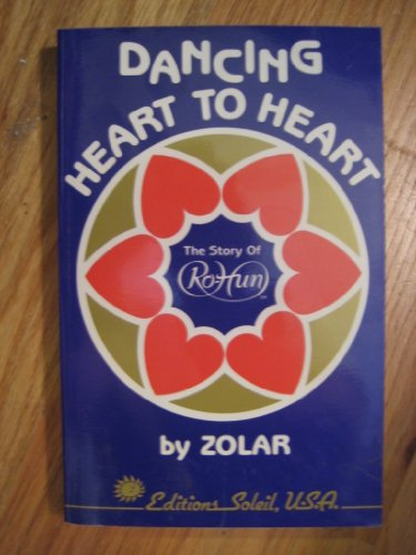 9781880778005: Dancing Heart to Heart: The Story of RoHun