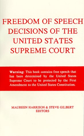 9781880780091: Freedom of Speech Decisions of the United States Supreme Court (First Amendment Decisions Series)