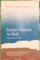 Indian Nations at Risk: Listening to the People : Summaries of Papers