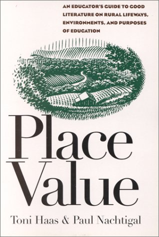 9781880785195: Place Value: An Educators' Guide to Good Literature on Rural Lifeways, Environments, and Purposes of Education