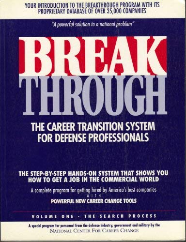 Breakthrough: The career transition system for defense professionals: Souveroff, V. William