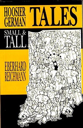9781880788004: Hoosier German Tales Small & Tall (German-American Center and Indiana German Heritage Society)