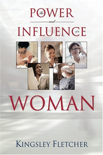 9781880809198: The Power and Influence of a Woman