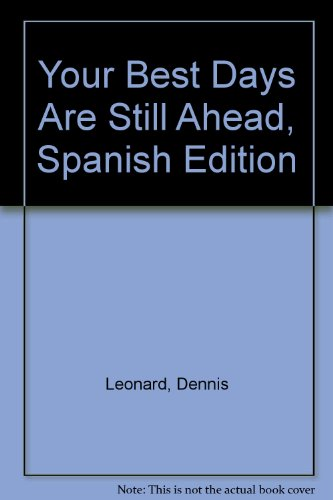 9781880809556: Your Best Days Are Still Ahead, Spanish Edition