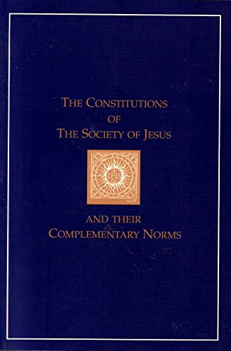 9781880810248: Constitutions of the Society of Jesus and Their Complementary Norms