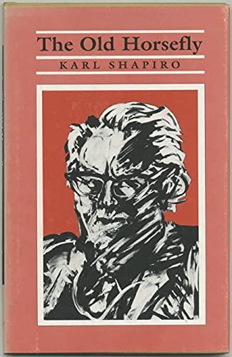 THE OLD HORSEFLY - SIGNED: Shapiro, Karl