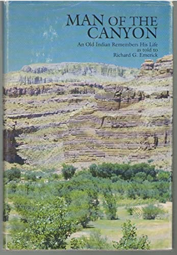 9781880811061: Man of the Canyon: An Old Indian Remembers His Life