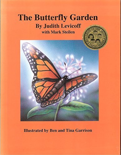 9781880812174: The Butterfly Garden (Light up the mind of a child series)