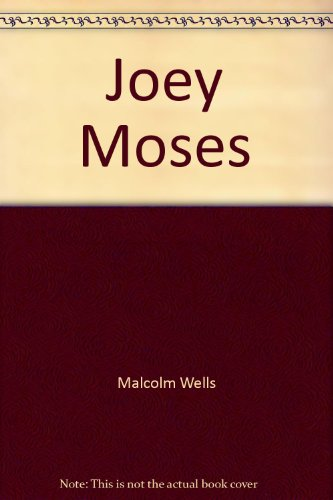 9781880812280: Joey Moses