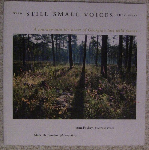 With Still Small Voices They Speak: A: Foskey, Ann [Poetry
