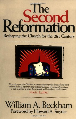 9781880828908: The Second Reformation: Reshaping the Church for the 21st Century