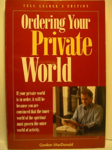 Your Private World: (1880828944) by Gordon MacDonald