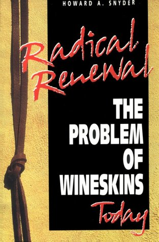 9781880828977: Radical Renewal: The Problem of Wineskins Today