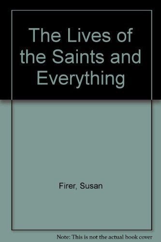 9781880834046: The Lives of the Saints and Everything (CSU poetry series)