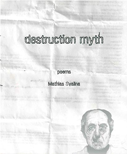 Destruction Myth (New Poetry)