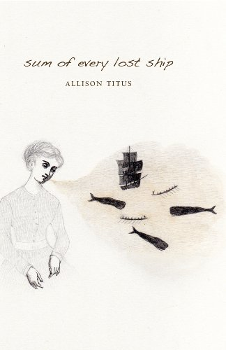 9781880834886: Sum of Every Lost Ship (Csu Poetry Series)