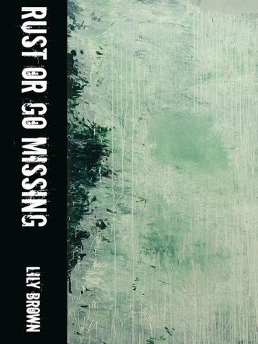9781880834916: Rust or Go Missing (New Poetry)