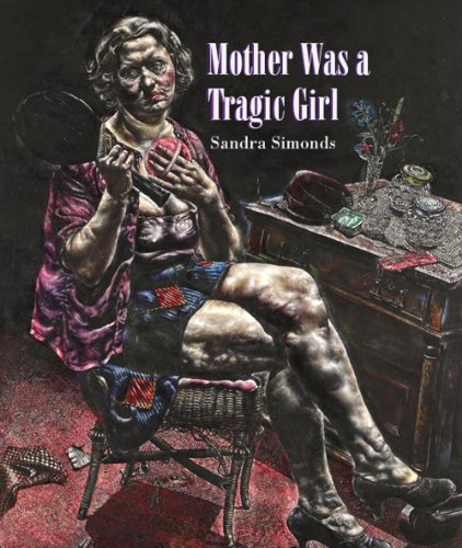 9781880834961: Mother Was a Tragic Girl (New Poetry)