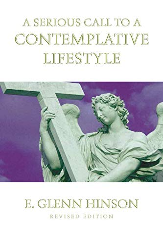 9781880837405: A Serious Call to a Contemplative Lifestyle