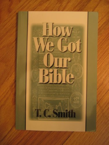 9781880837979: How We Got Our Bible