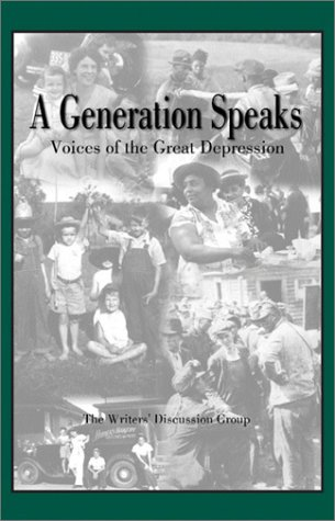 A Generation Speaks: Voices of the Great Depression
