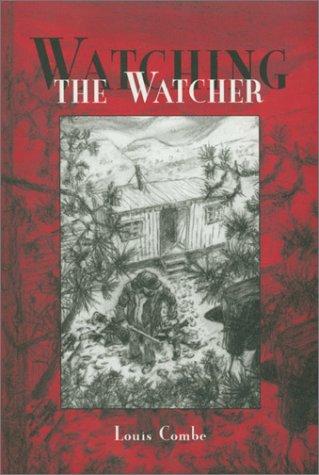 9781880849248: Watching the Watcher