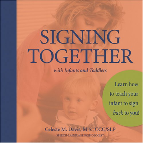 9781880849941: Signing Together with Infants and Toddlers