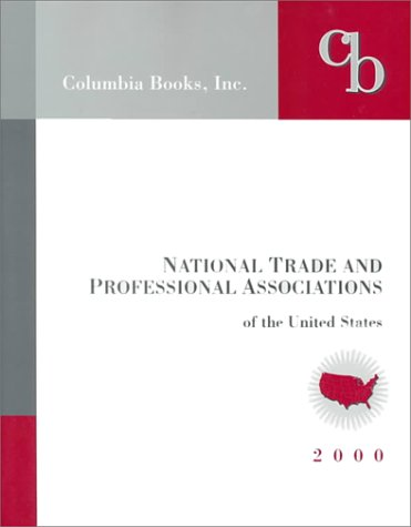 9781880873373: National Trade and Professional Associations of the United States 2000