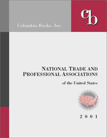 9781880873427: National Trade and Professional Associations of the United States 2001