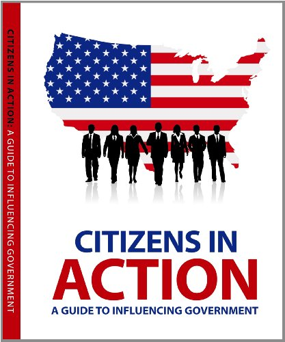 9781880873748: Citizens in Action: A Guide to Lobbying and Influencing Government