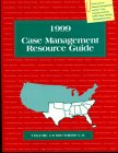 9781880874530: Case Management Resource Guide, 1999: Volume 2, Southern U.S.