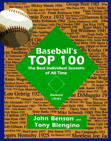 9781880876015: Baseball's Top One Hundred: The Best Individual Seasons of All Time