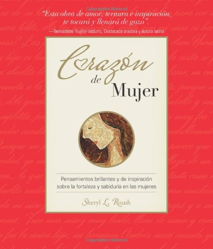 Coraz?n de Mujer (Heart of a Woman: Sheryl L. Roush