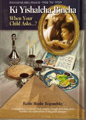 9781880880289: Haggadah Shel Pesach: Ki Yishalcha Bincha - When Your Child Asks (English and Hebrew Edition)