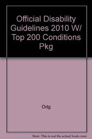 9781880891568: Official Disability Guidelines 2010 W/ Top 200 Conditions Pkg