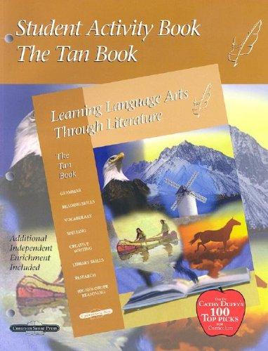 9781880892213: Tan Student Activity Book: Learning Language Arts through Literature, Grade 6