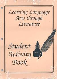 Learning Language Arts through Literature: Student Activity Book: Diane Welch, Susan Simpson