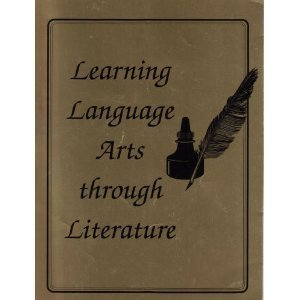 9781880892374: Learning Language Arts Through Literature: The Red Book