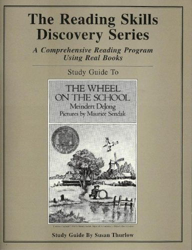 9781880892626: Study Guide to The Wheel on the School, By Meindert DeJong (Reading Skills Discovery Series: A Comprehensive Reading Program Using Real Books, 4th-6th Grade Skills)