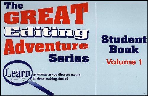Great Editing Adventure, Volume 1 (Student Book): Common Sense Press