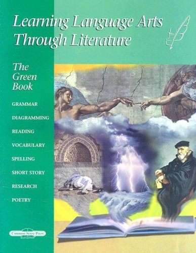 9781880892879: Learning Language Arts Through Literature: The Green Book