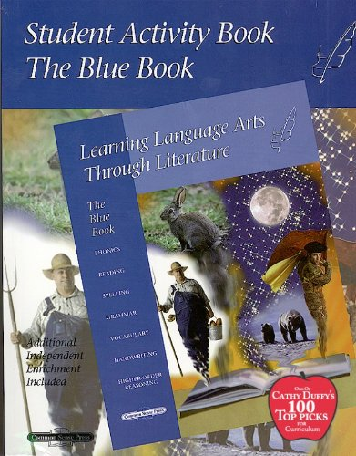 9781880892909: Blue Student Activity Book (Learning Language Arts Through Literature)