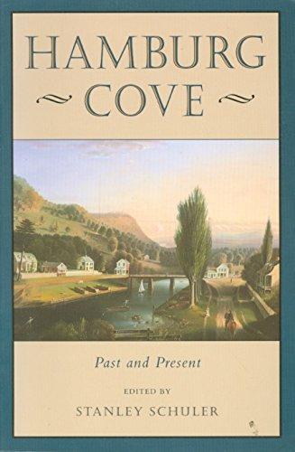 Hamburg Cove: Past and Present: Schuler, Stanley (editor)