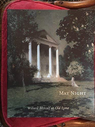 9781880897225: May Night: Willard Metcalf at Old Lyme